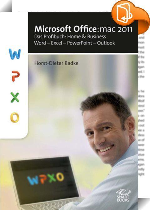 Microsoft Office:mac 2011    ::  Word: Holen Sie aus der Textverarbeitung das Maximum heraus. Excel: Von kleinen Tabellen bis zur umfangreichen Tabellenanwendung ist alles möglich. Es wird gezeigt, wie Funktionen und Add-Ins richtig eingesetzt werden. PowerPoint: Verleihen Sie Ihren Präsentationen Effekte und eine professionelle Note.  Outlook ersetzt das ehemalige Entourage - nicht nur als Mailprogramm, sondern auch als Kommunikationszentrale. Das Buch stellt das Zusammenspiel des neu...