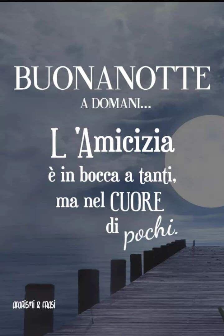 Pin Di Luciana Cambria Su Buonanotte Frasi Buonanotte Auguri Di