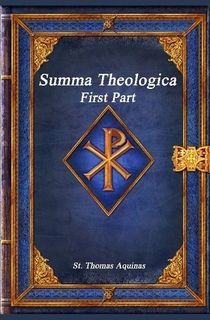 Summa Theologica: First Part