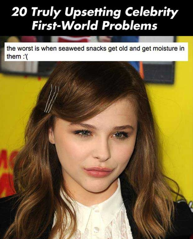20 Truly Upsetting Celebrity First-World Problems - BuzzFeed