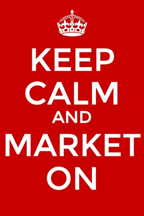 Keep Calm and Market On