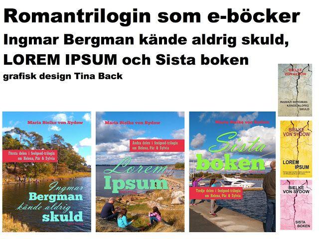 nya bokomslag, nytt format. Min romantrilogi som e-bok from feb 2016