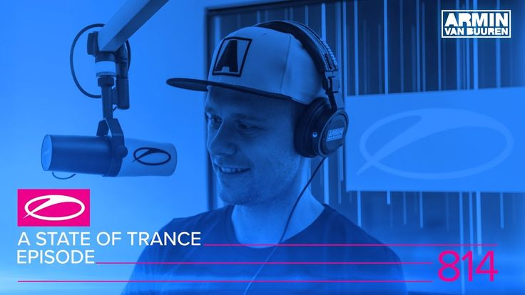 A State Of Trance Episode 814 (#ASOT814)