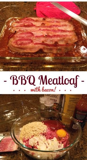 Everything is better with bacon, including this BBQ meatloaf recipe!