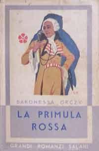 Orczy, La Primula Rossa Ill. di Luigi Cavalieri