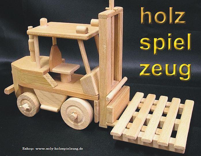 spielzueg gabelstapler modellbau und spielzeug aus holz. Black Bedroom Furniture Sets. Home Design Ideas