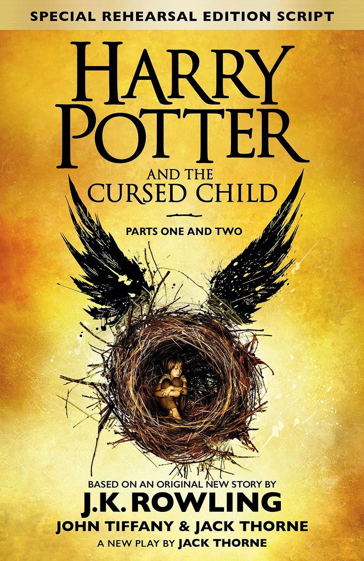 Harry Potter and the Cursed Child by J. K. Rowling, John Tiffany, and Jack Thorne