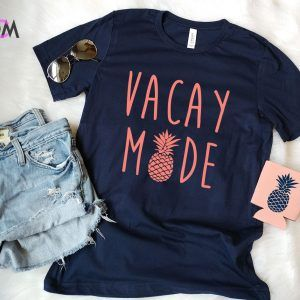 Vaca Mode Shirt Vacation Mode Shirt Vacation Shirt