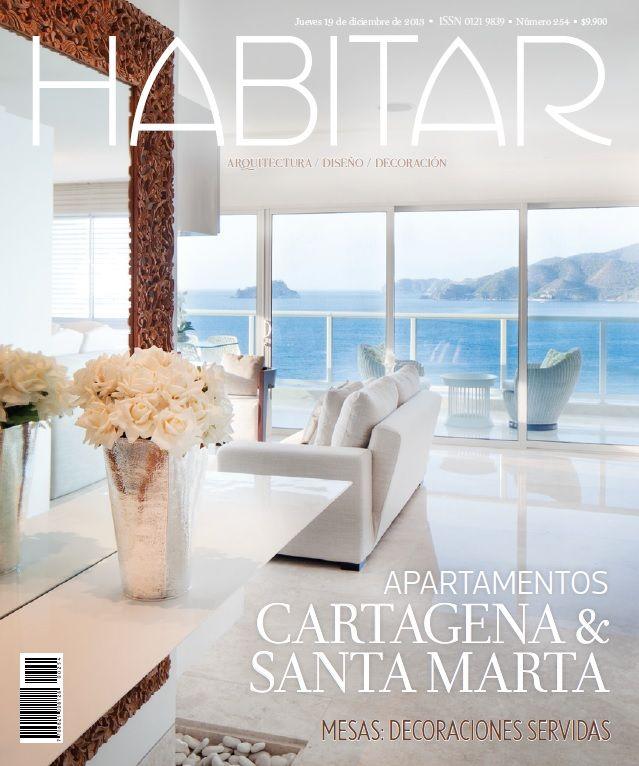 Apartamentos Cartagena y Santa Marta. Mesas: Decoraciones servidas. Edición 254. Diciembre de 2013.