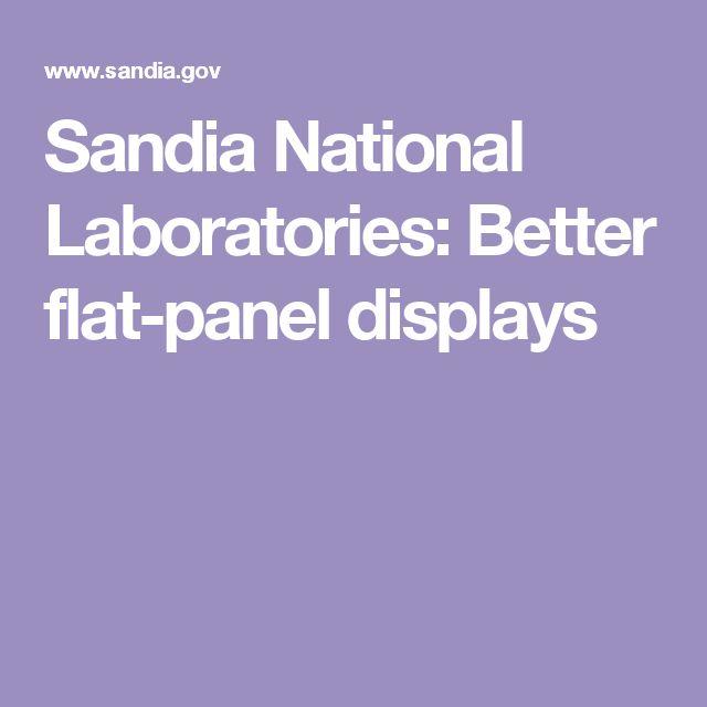 Sandia National Laboratories: Better flat-panel displays