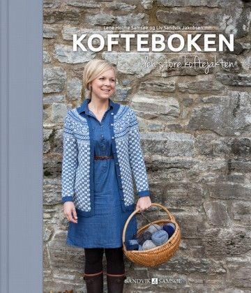 Kofteboken av Lene Holme Samsøe og Liv Sandvik Jakobsen (Innbundet)