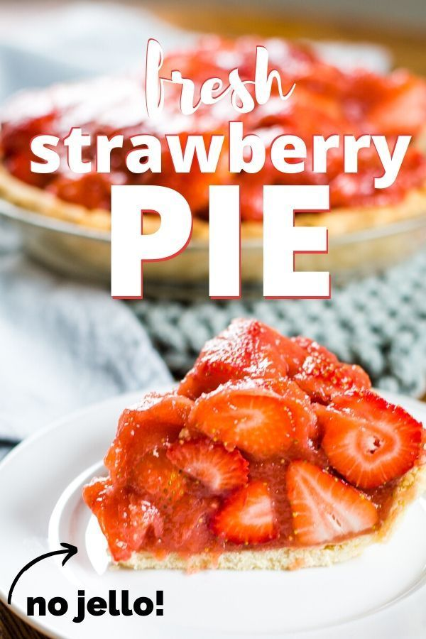 Fresh Strawberry Pie Recipe Fresh Strawberry Pie Strawberry Pie Fresh Strawberry Recipes