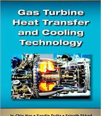 Gas Turbine Heat Transfer And Cooling Technology Second Edition PDF
