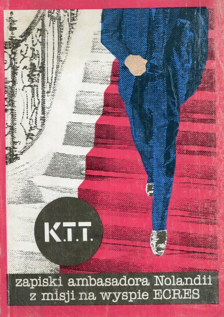 """""""Zapiski ambasadora Nolandii z misji na wyspie Ecres"""" Krzysztof Teodor Toeplitz Cover by Roman Cieślewicz Published by Wydawnictwo Iskry 1990"""