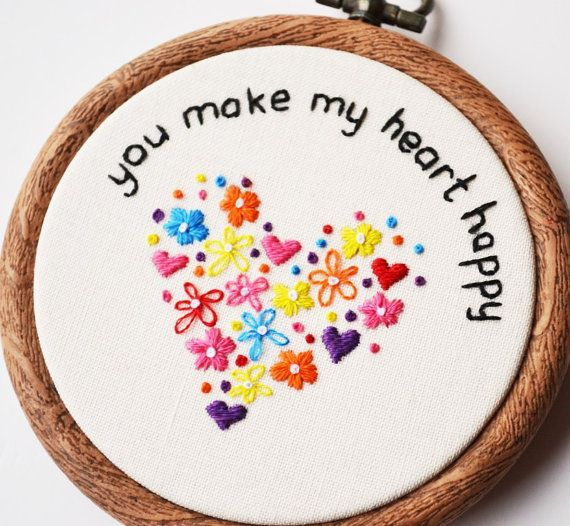 Hand Embroidery You Make My Heart Happy Hoop by PixiecraftHandmade