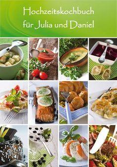 Tolles Hochzeitsgeschenk: Individuelles Kochbuch der Gäste