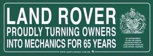 Resultado de imagem para land rover turning owners into mechanics