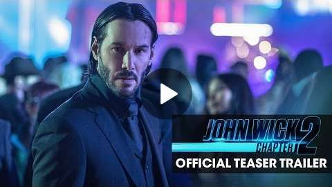 John Wick: Chapter 2 (2017 Movie) Official Teaser Trailer - 'Good To See You Again'