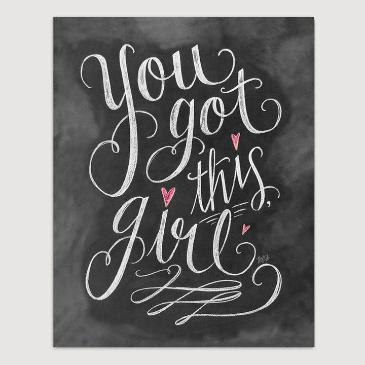 You Got This Girl - Print