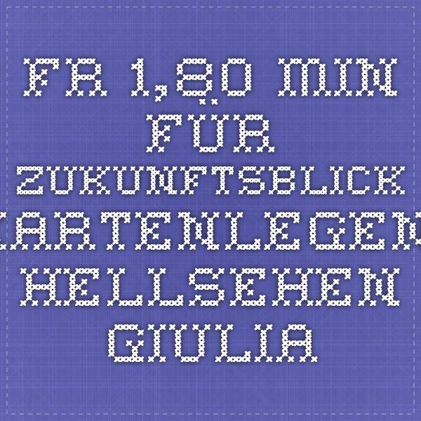 Fr. 1,80 Min für Zukunftsblick - Kartenlegen, Hellsehen Giulia
