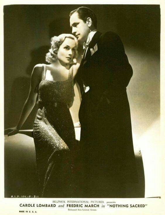 Carole Lombard and Fredric March ~ Nothing Sacred