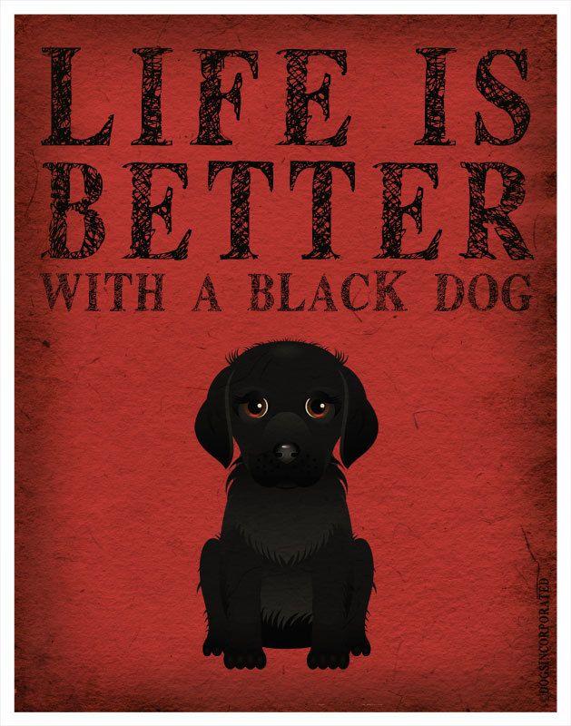 Life is Better with a Black Dog Art Print 11x14 - Custom Dog Print. $29.00, via Etsy.