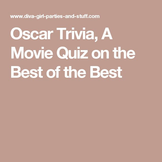 Oscar Trivia, A Movie Quiz on the Best of the Best