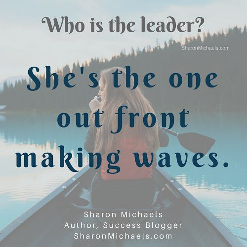 Empowering Word of the Week - LEADER - http://SharonMichaels.com