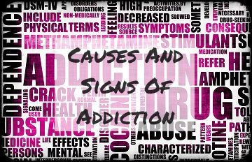 What Are The Causes And Behavioral And Physical Signs Of Addiction?