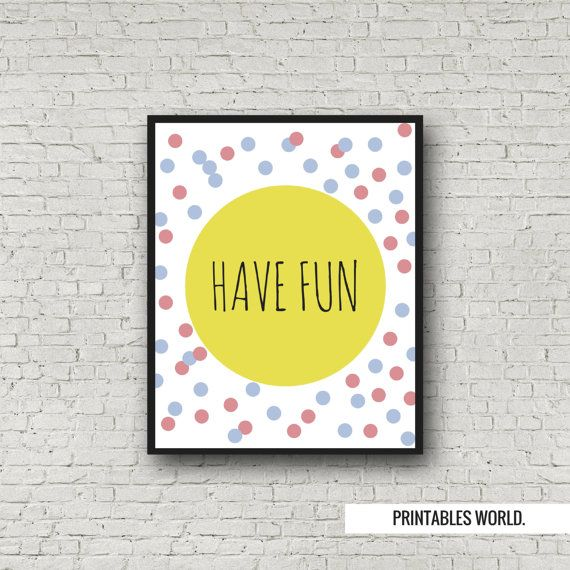 Have fun Printable Poster Instant Download by PrintablesWorld