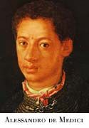 Alessandro De Medici.  He was black and it is hardly ever mentioned. (