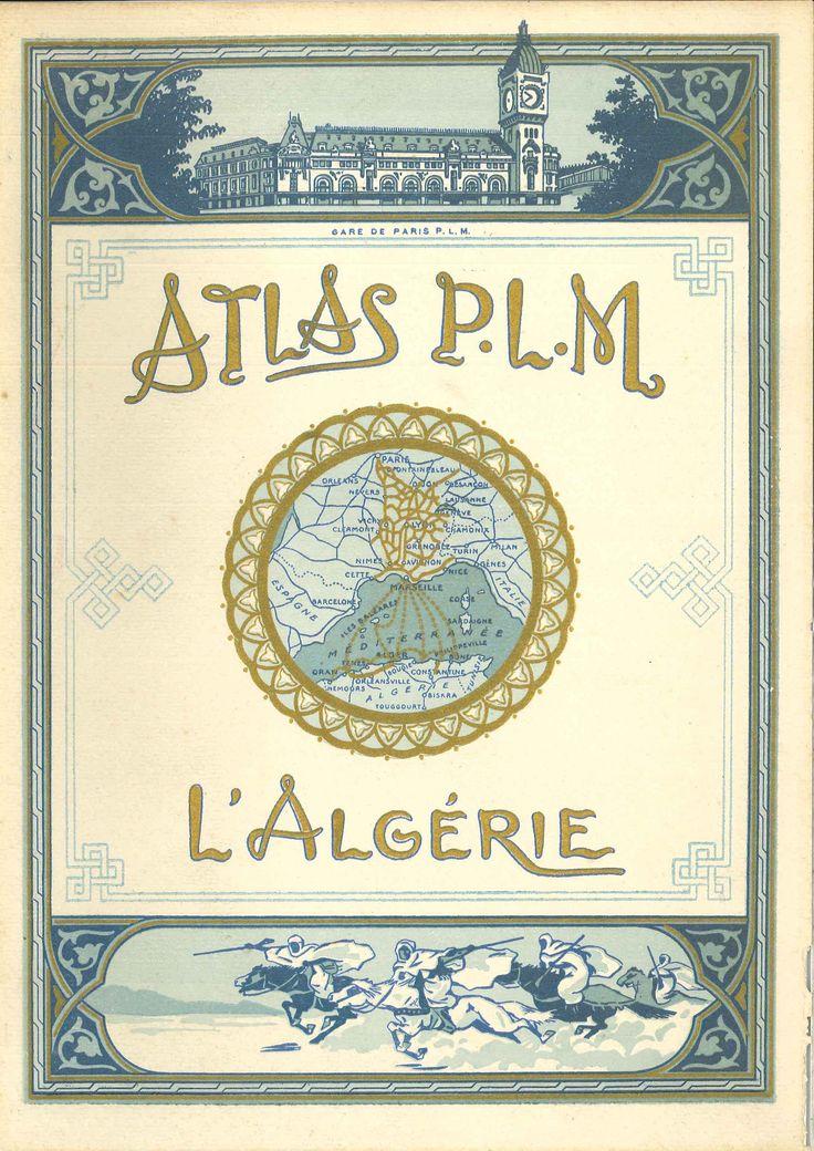 1920 Atlas PLM Algérie. Alger, Oran, Constantine.