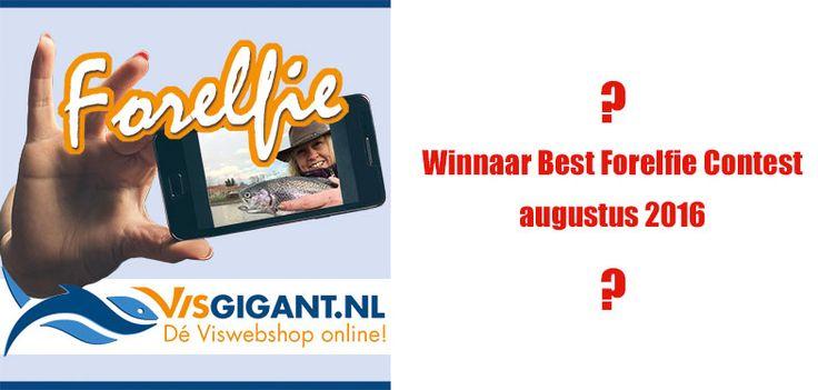 Winnaar Best Forelfie Contest; Afgelopen maand heb ik namens deforelvisser.com…