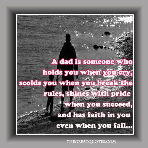 quotes about dads | Father - Image Quotes « The Great Quotes – Inspirational ...