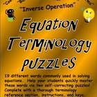 If you would like your students to be able to understand and speak the language of algebraic equations, this is the FREE product for you! It can be used as part of any unit on solving simple algebraic equations or as a review of previously learned concepts. Through an easy-to-use review and two different puzzles, it allows students to learn and retain 19 different algebraic equation terms in a fun and memorable way.