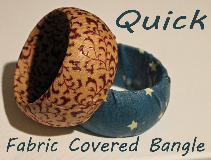 Moore Craft Time: Fabric Covered Bangle Bracelet (with video tutorial)