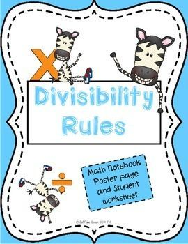My Freebie - I think it's so stinkin' cute!!!  Divisibility Rules Poster Page and ISN notebook page