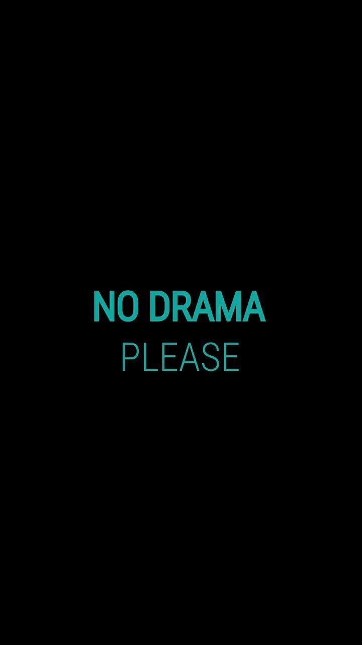 Wallpaper ~ No drama, please Sin dramas, porfavor ... - # ...