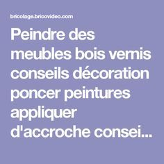 1000 ideas about peinture sans poncer on pinterest for Peindre du bois vernis sans poncer