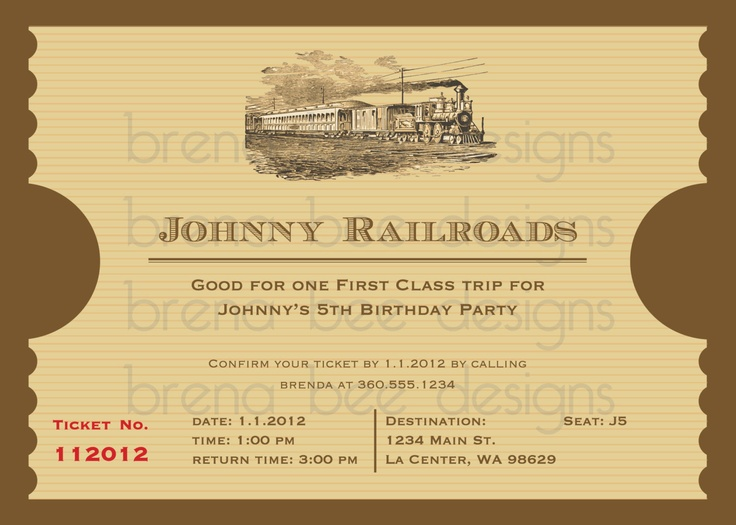 12 best Train Ticket Invitations images on Pinterest Ticket - invitation ticket