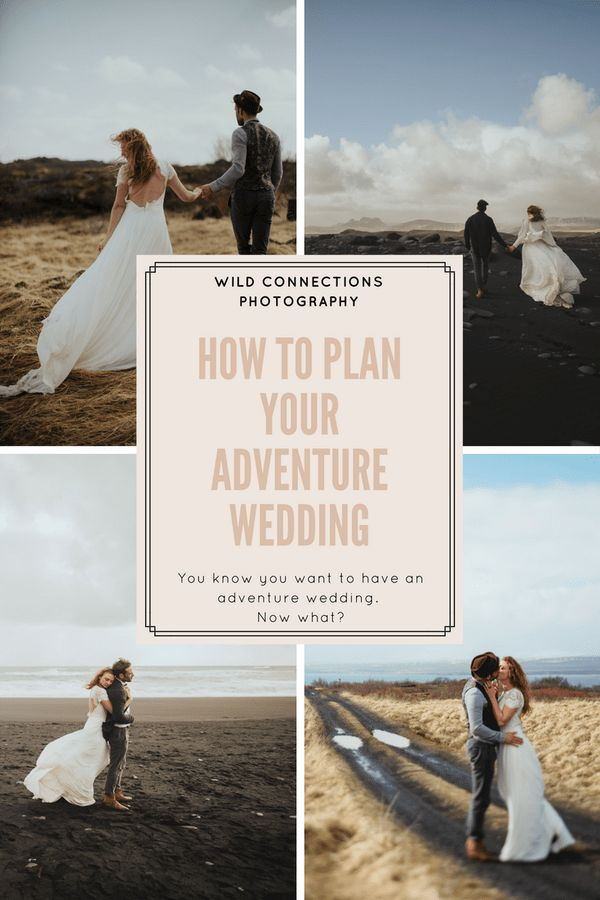 How To plan an adventure wedding pinterest pin graphic by Wild Connections Photography