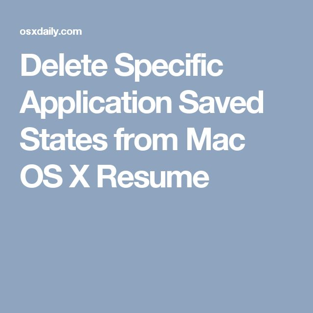 Delete Specific Application Saved States from Mac OS X Resume