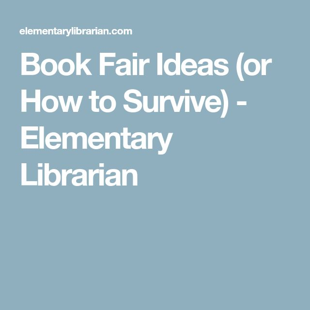 Book Fair Ideas (or How to Survive) - Elementary Librarian