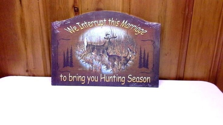 Man Cave Sign Wooden Hunting Sign NEW We Interrupt This Marriage To bring You .. #SignPlaque