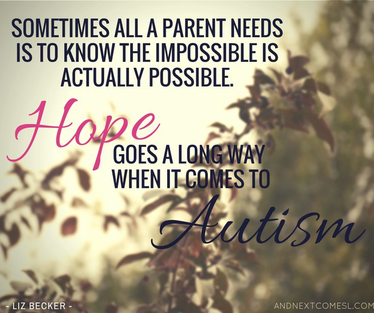 8 inspirational autism quotes from And Next Comes L