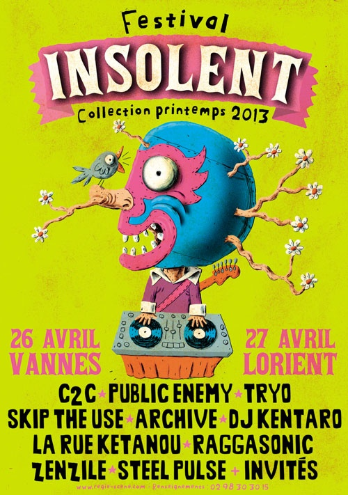 Festival Insolent   VANNES et LORIENT !  C2C // ARCHIVE // DJ KENTARO // BREAKBOT  TRYO // PUBLIC ENEMY // STEEL PULSE // LA RUE KETANOU // RAGGASONIC // SKIP THE USE // ZENZILE…