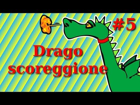 #5 Il cavaliere Camillo e il Drago scoreggione. Le favole per bambini di Daniele Castelletti. - YouTube
