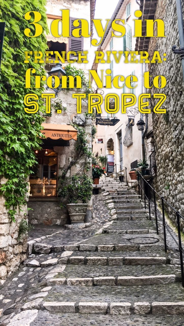 3 days in French Riviera - Road trip through Cote D'Azur in France: from Nice to St. Paul de Vence and St. Tropez