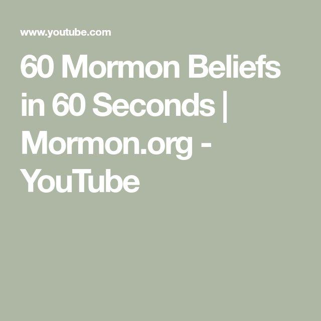 60 Mormon Beliefs in 60 Seconds | Mormon.org - YouTube