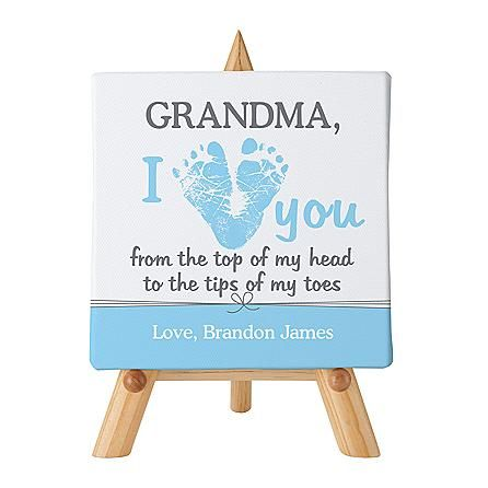 An adorable Grandma gift from the baby!  The new Grandma will adore this cute baby footprint canvas that's personalized with her name at the top and a loving message from the baby at the bottom!